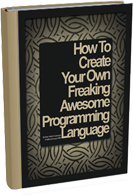 Create Your Programming Language