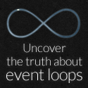 The Truth About Event Loops