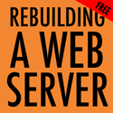 Rebuilding A Ruby Web Server
